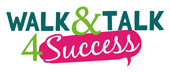 Walk and Talk for Success